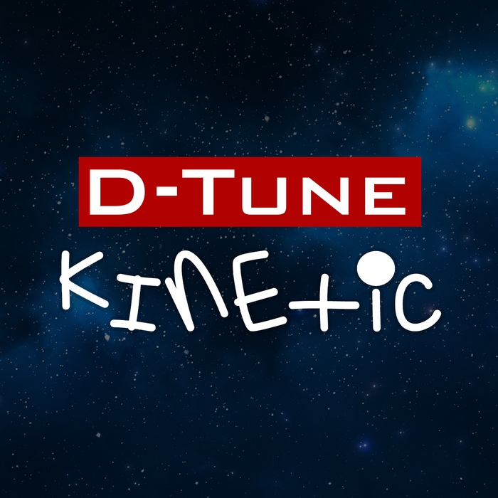 D-Tune - Kinetic